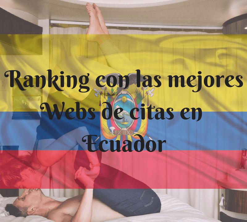 Ranking con las mejores Webs de citas en Ecuador
