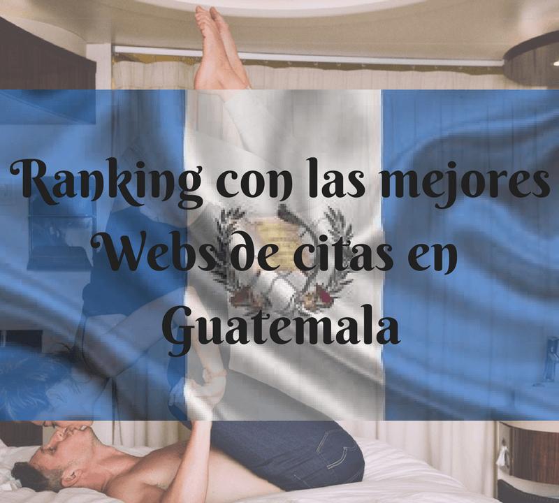 Ranking con las mejores Webs de citas en Guatemala