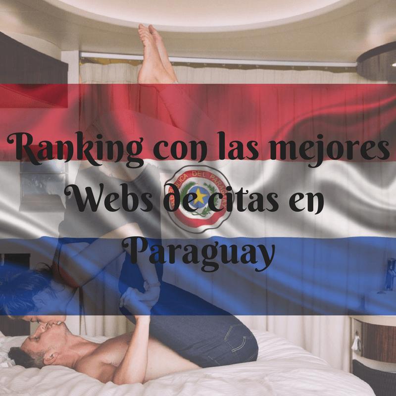 Ranking con las mejores Webs de citas en Paraguay