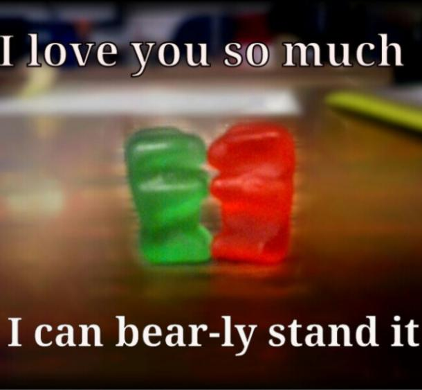 Gummy bears y love you meme
