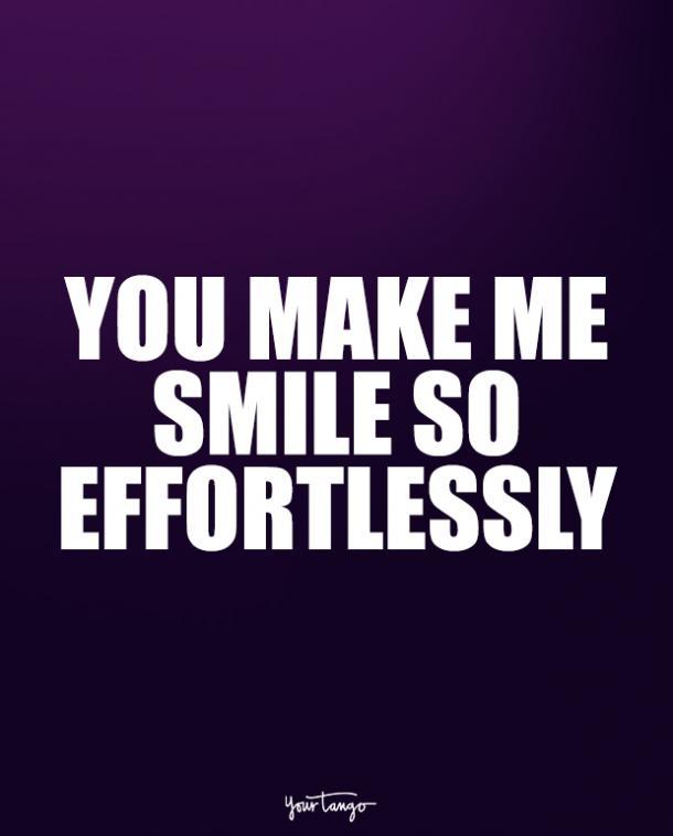 Me haces sonrisa tan diligentemente.
